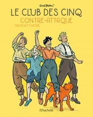 Le Club des Cinq contre-attaque - Petit Format