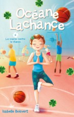 Océane Lachance - tome 2 - La course contre la chance