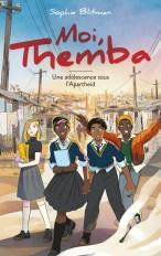 Moi, Themba - Une adolescence sous l'Apartheid
