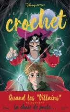Disney Chills - Tome 3 - Le pouvoir du crochet