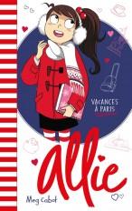 Allie - Les Vacances à Paris