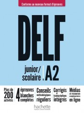 DELF junior/scolaire A2  Nouveau format d'épreuves