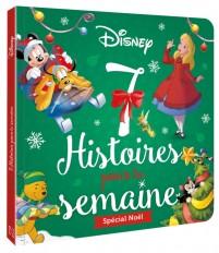 DISNEY - 7 Histoires pour la semaine - Spécial Noël