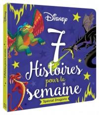 DISNEY CLASSIQUES - 7 Histoires pour la semaine - Spécial Dragons