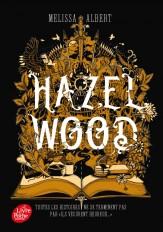 Hazel Wood - Tome 1