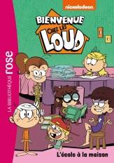 Bienvenue chez les Loud 20 - L'école à la maison