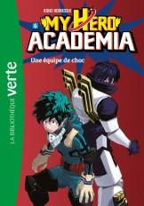 My Hero Academia 06 - Une équipe de choc
