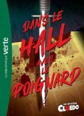 Cluedo Trilogie XXL 01 - Dans le hall avec le poignard