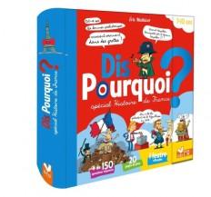 Dis pourquoi ? - Spécial histoire de France - livre avec feutre effaçable