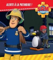 Sam le pompier - Alerte à la patinoire