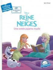 Premières lectures CP2 La Reine des neiges - Une soirée pyjama royale