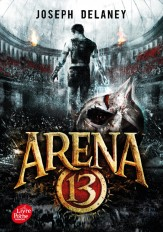 Arena 13 - Tome 1