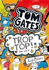 Tom Gates - Tome 4