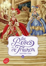 Les roses de Trianon - Tome 4