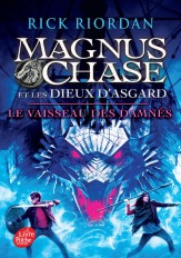 Magnus Chase et les dieux d'Asagard - Tome 3