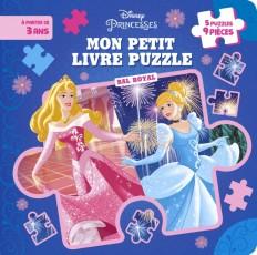 DISNEY PRINCESSES - Mon Petit Livre Puzzle - 5 puzzles 9 pièces - Bal royal