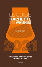 Le Guide Hachette des Whiskies 2021