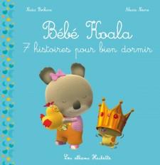 Recueil Bébé Koala - 7 histoires pour bien dormir