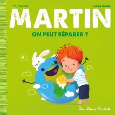Martin - On peut réparer ?