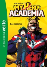 My Hero Academia 01 - Les Origines