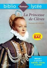 BiblioLycée - La Princesse de Clèves, Madame de la Fayette - BAC 2021 Parcours Individu, morale et s