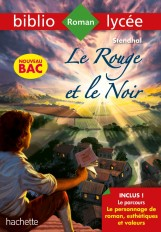 Bibliolycée - Le rouge et le noir, Stendhal - BAC 2021 Parcours Le personnage de roman