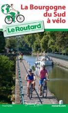 Guide du Routard La Bourgogne du Sud à vélo