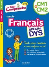 Pour Comprendre Français CM1-CM2 - Spécial DYS (dyslexie) et difficultés d'apprentissage