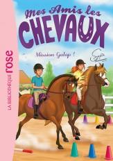 Mes amis les chevaux 27 - Mission Galop !