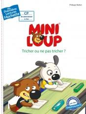 Premières lectures CP2 Mini-Loup - Tricher ou ne pas tricher ?