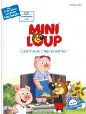 Premières lectures CP2 Mini-Loup - C'est mieux chez les autres !