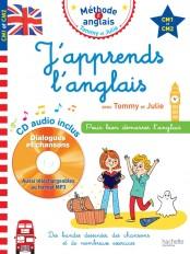 J'apprends l'anglais avec Tommy et Julie - CM1 et CM2