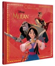 MULAN - Les Grands Classiques - L'histoire du film - Disney Princesses