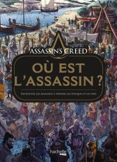 Assassin's creed : où est l'Assassin ?