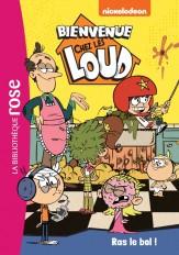 Bienvenue chez les Loud 13 - Ras le bol !