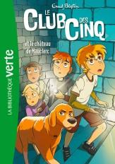 Le Club des Cinq 12 NED - Le Club des Cinq et le château de Mauclerc