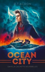 Ocean City - Tome 2 - Dans la cachette des rebelles