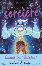 Disney Chills - Tome 1 - Le pacte de la sorcière