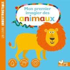 Mon premier imagier des animaux - Livre Indestructible