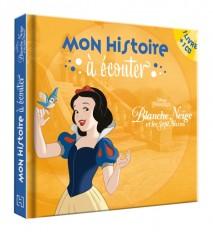 BLANCHE NEIGE - Mon Histoire à Écouter - Disney