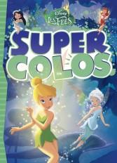 LA FÉE CLOCHETTE - Super colos - Disney