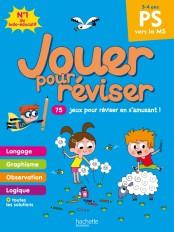 Jouer pour réviser - De la Petite à la Moyenne Section - Cahier de vacances 2021