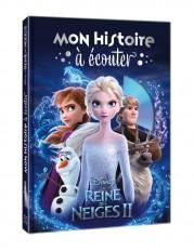 LA REINE DES NEIGES 2 - Mon Histoire à Écouter - Livre CD - Disney