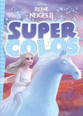 LA REINE DES NEIGES 2 - Super Colos - Disney