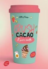 Crush - Cacao et sucre vanillé