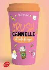 CRUSH - Cannelle et café frappé
