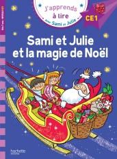 Sami et Julie Niveau CE1 Sami et Julie et la magie de Noël