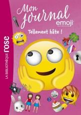 Emoji TM mon journal 10 - Tellement HÂTE !