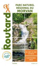 Guide du Routard Le Parc Naturel du Morvan