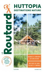 Guide du Routard Campings Huttopia